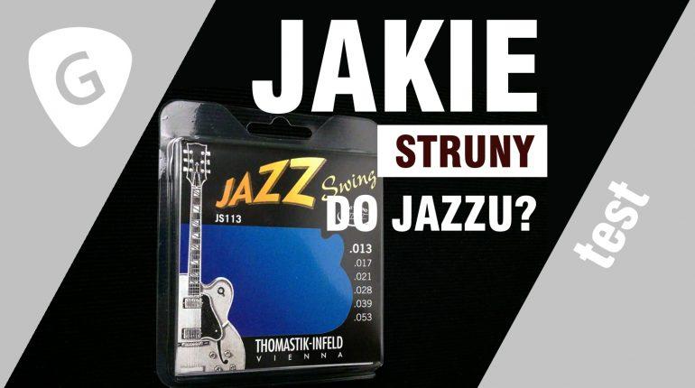 jakie struny do jazzu