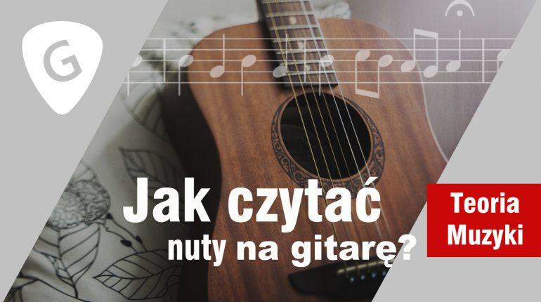 Jak grać z nut na gitarze?