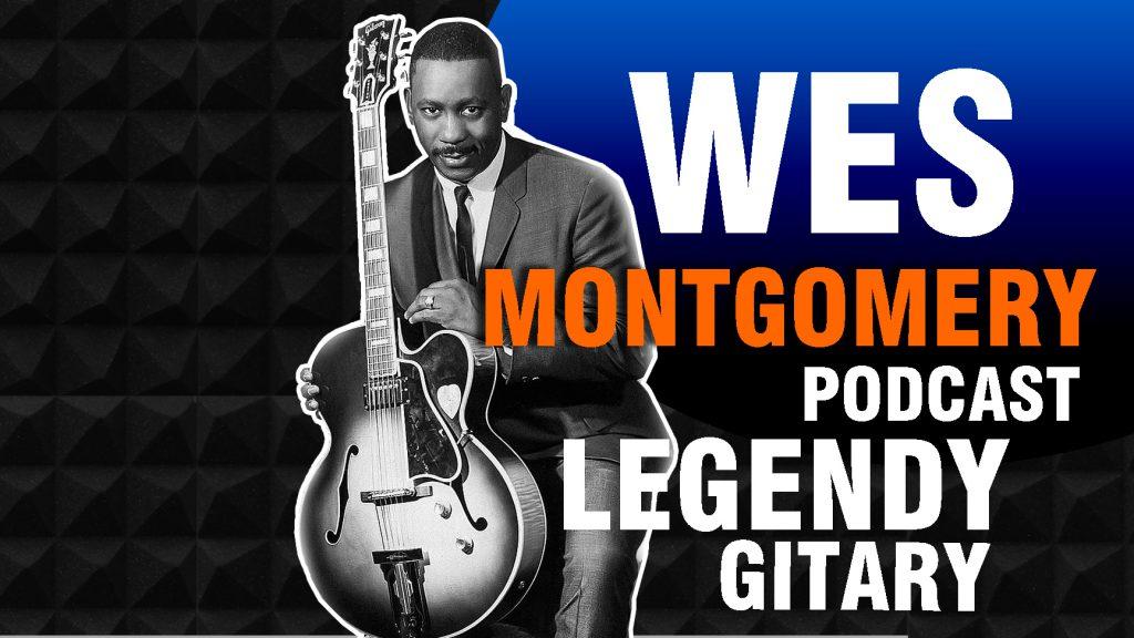 Wes Montgomery Legenda