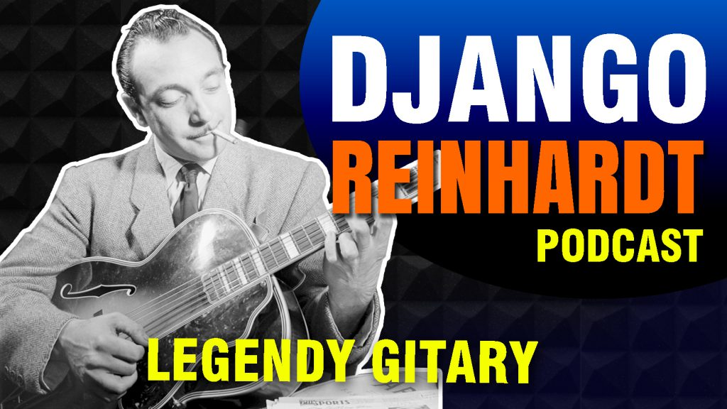 Django Reinhardt Legendy gitary