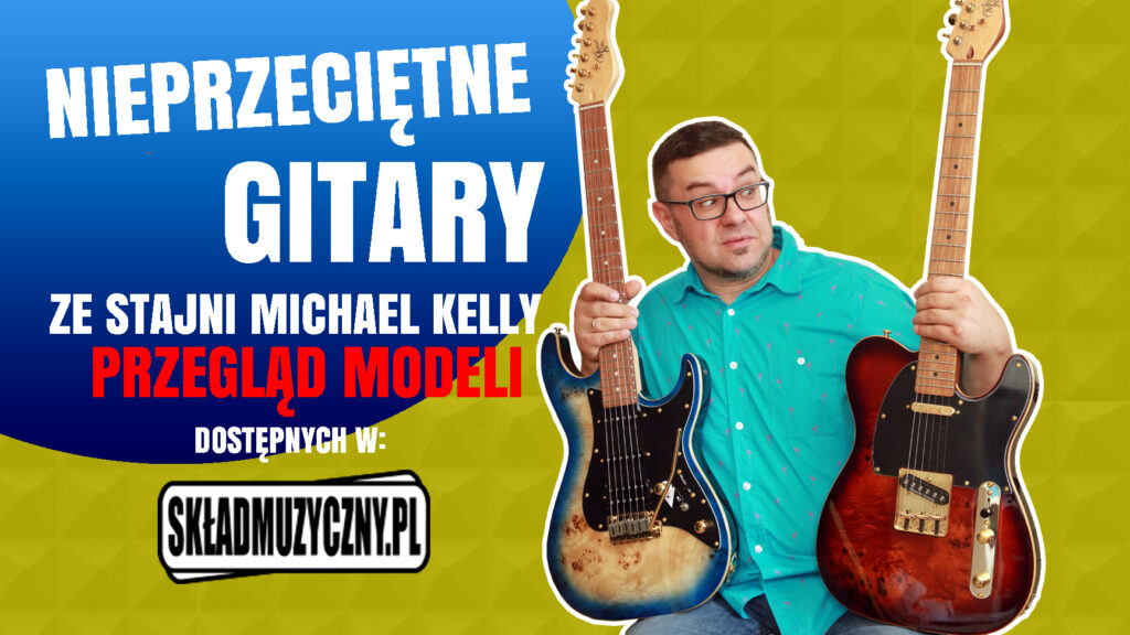 Test gitar MICHAEL KELLY